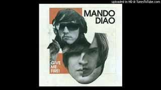 Watch Mando Diao Dance With Somebody video