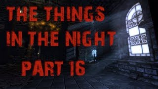 The Things in the Night | Part 16 | MARKIPLIER HATES WATER