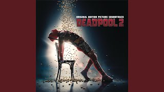 Ashes From The Deadpool 2 Motion Picture Soundtrack