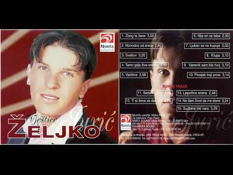 Zeljko Juric - Zbog te zene - (Audio 2002)