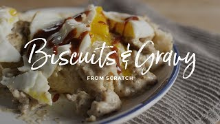 Biscuits & Gravy | How to Make Breakfast Sausage
