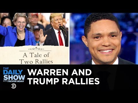 Warren and Trumpвs Dueling Campaign Rallies  The Daily Show