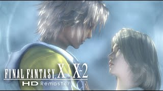 FINAL FANTASY X|X-2 HD Remaster | Launch Trailer