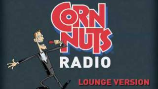 Corn Nuts Commercial - Lounge Version