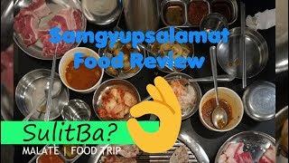 Food Review   Samgyupsalamat   Malate