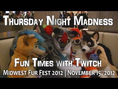 Thursday Night Madness - Fun Times with Twitch