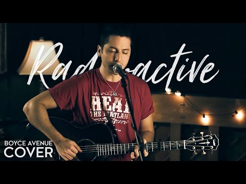 Radioactive - Imagine Dragons (Boyce Avenue acoustic cover) on iTunes & Spotify Music Videos