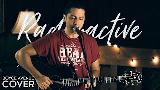 Download Lagu Radioactive - Imagine Dragons (Boyce Avenue acoustic cover) on Spotify & Apple Gratis STAFABAND