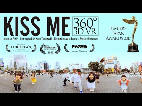 P.O.P (ピーオーピー) – KISS ME (Official Music Video) 3D 360°VR