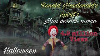 Ronald Macdonald's spirit 2016 short Halloween movie