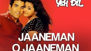 Jaaneman O Jaaneman Song Video - Yeh Dil   Tusshar Kapoor & Anita   Tauseef Akhtar & Neeraj Pandit