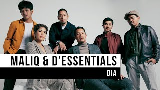 Download Lagu MALIQ & D' Essential - Dia (Official Music Video) Gratis STAFABAND