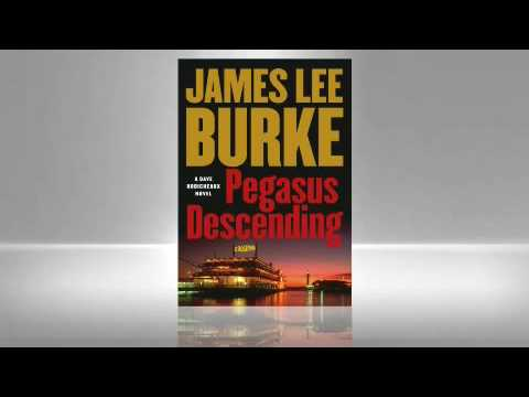 James Lee Burke: Pegasus Descending