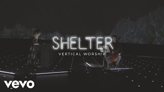 Vertical Worship - Shelter (Live from the Planetarium)