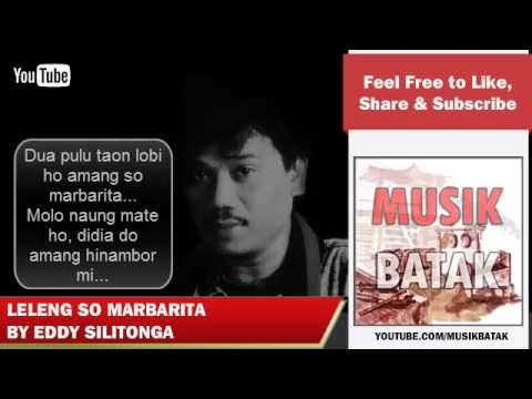 Lagu Batak - Eddy Silitonga - Leleng So Marbarita video