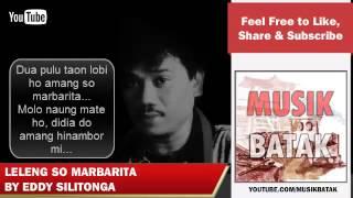 Lagu Batak - Eddy Silitonga - Leleng So Marbarita