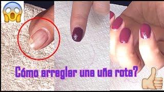 Cómo arreglar una uña rota, mi truco | How to fix a broken nail, my trick | El mundo de Gracia