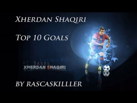 Xherdan Shaqiri • Top 10 goals #FC Basel #Switzerland