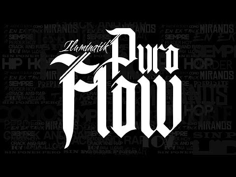 ILUMINATIK - PURO FLOW (VIDEO OFICIAL)