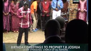 Birthday Greetings to Dear Dad, Prophet T.B Joshua from Apostle John Chi