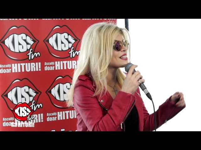 Loredana - Coborata din Rai live la Kiss FM