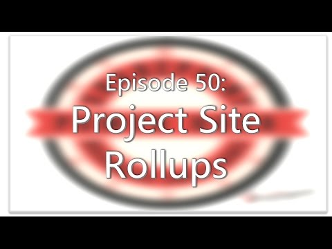 SharePoint Power Hour Episode 50 - Project Site rollups