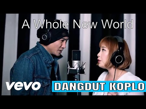 Download A WHOLE NEW WORLD Dangdut Koplo Cover From ALADDIN - ANJI MANJI & KIMI HIME Feat ALIE SOLO Mp4 baru