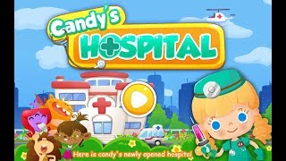Candy's Hospital - Fun Hospital Kids Games - Play Learn Doctor Tools Puppy Games for Children