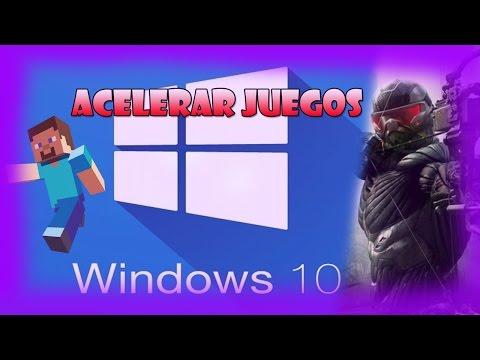 COMO ACELERAR LOS JUEGOS DE PC WINDOWS 10✔  2016 - 2017