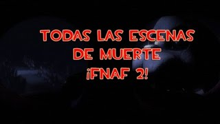 Five Nights at Freddy´s 2|Todos Los JumpScares [Español]