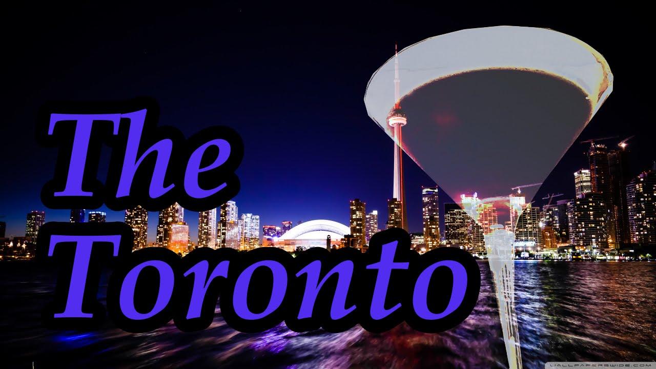 The Toronto Cocktail - YouTube