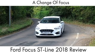 A Change Of Focus: Ford Focus ST-Line 2018 Review