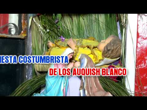 AUQUISH BLANCO 2012 - SAN BLAS (HD)