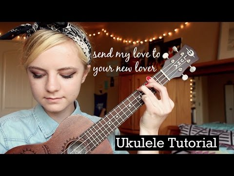 Send My Love To Your New Lover  Adele  EASY UKULELE TUTORIAL