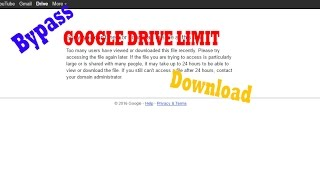 [Google Drive]Sorry, you can't view or download this file at this time Bypass