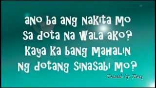 DOTA o AKO - Lyrics HD._created by:kent and charisse