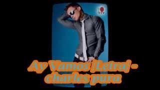 musica 2014 charles pura - Mañana and  Ay Vamos