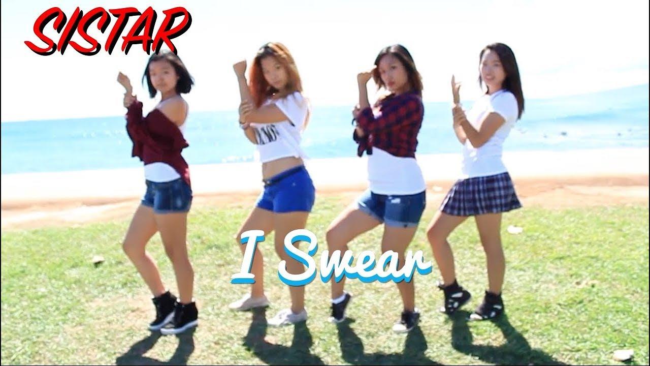 Sistar I Swear SISTAR - I Swear  Dance Cover
