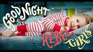 """Good Night Stories for Rebel Girls"""