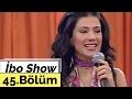 İbo Show - 45. Bölüm (Seniha - Ankaralı Namık - Zekeriya Beyaz - Grup Vokaliz) (2006) mp3 indir