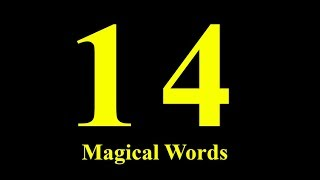 Fourteen Magical Words - Magical Words episode 3