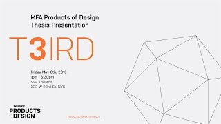 Mfa Products Of Design 2016 Thesis Show
