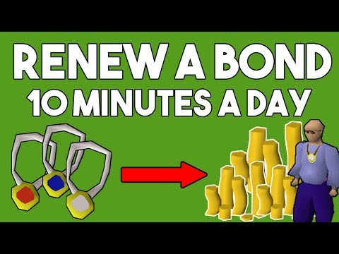 How to Renew a Bond Playing Only 10 Minutes a Day! Oldschool Runescape Money Making Method [OSRS]