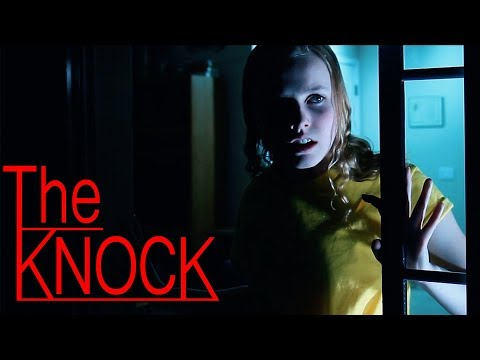 THE KNOCK (Horror Short Film)
