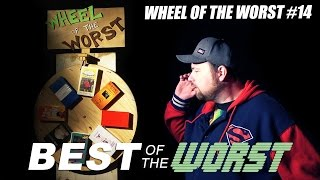 Best of the Worst: Wheel of the Worst #14