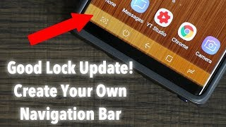 Samsung Good Lock 2018 November Update: Create Your Own Navigation Bar