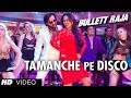 Download Tamanche Pe Disco:RDB Feat Nindy Kaur and Raftaar | Bullett Raja | Saif Ali Khan, Sonakshi Sinha MP3 song and Music Video