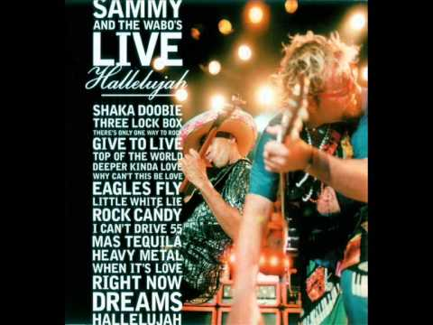 Sammy and the Wabo's - Give To Live (live Hallelujah)