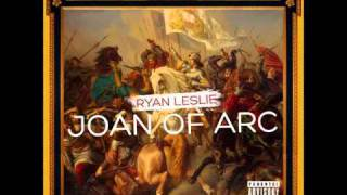 Watch Ryan Leslie Joan Of Arc video