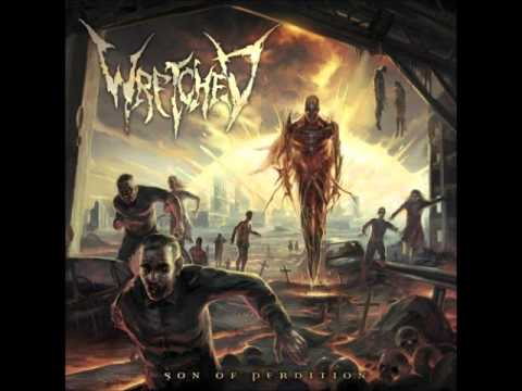 Wretched - The Stellar Sunset Of Evolution Part 3 The Son Of Perdition
